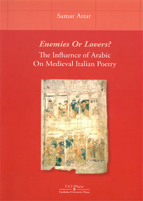 Enemies Or Lovers?The Influence of Arabic On Medieval Italian Poetry